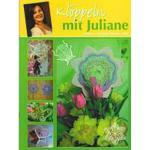 Klöppeln mit Juliane 1 - VERGRIFFEN