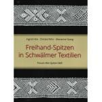 Freihand-Spitzen in Schwälmer Textilien