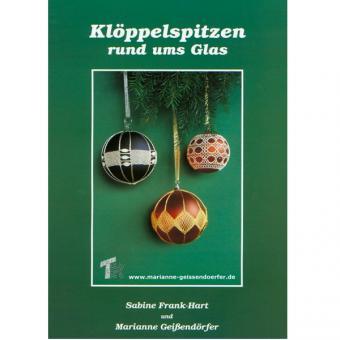 Klöppelspitzen rund um´s Glas