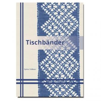 Tischbänder (Lace ribbons)