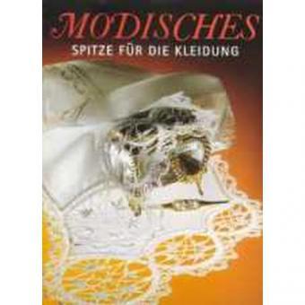 MODISCHES - Spitze für die Kleidung -VERGRIFFEN