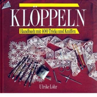 Klöppeln - 400 Tricks und Kniffe
