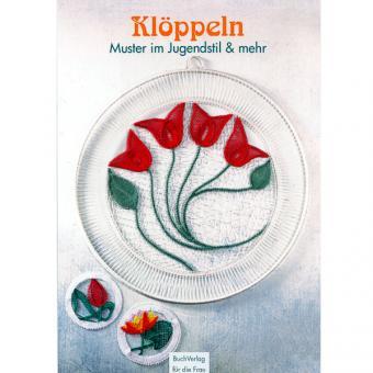 Klöppeln - Muster im Jugendstil & Co.