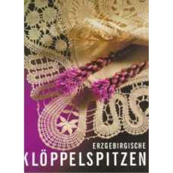 Erzgebirgische Klöppelspitzen - VERGRIFFEN
