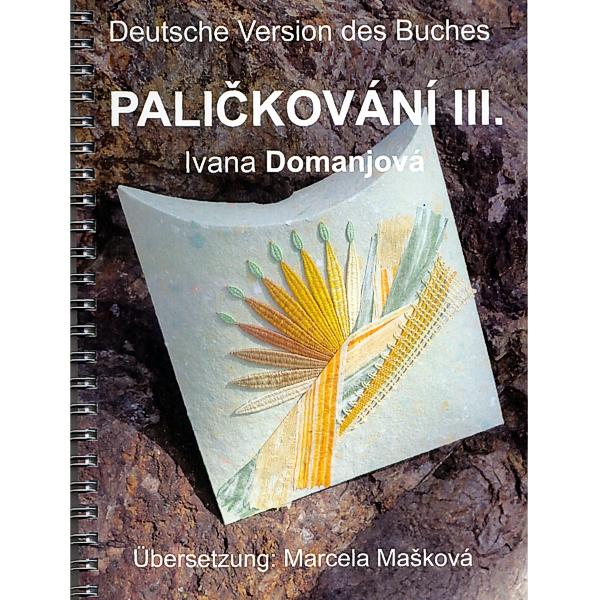 Palickovani - Klöppeln  III