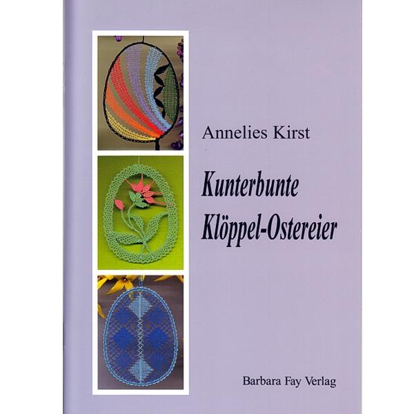 Kunterbunte Klöppel-Ostereier